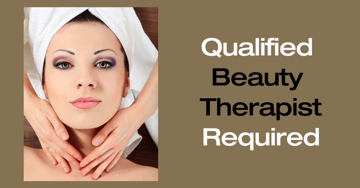 Wantage and Didcot beauty therapist vacancy
