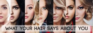 What Does Your Hair Style Say About You?