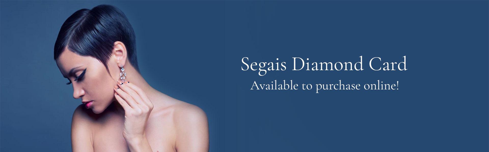Segais Diamond Card at Segais online shop Didcot & Wantage Beauty Salons